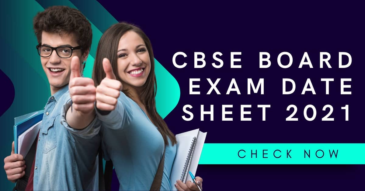 CBSE Date Sheet 2021 for Class 10th &12th Released, Check the Live Updates now