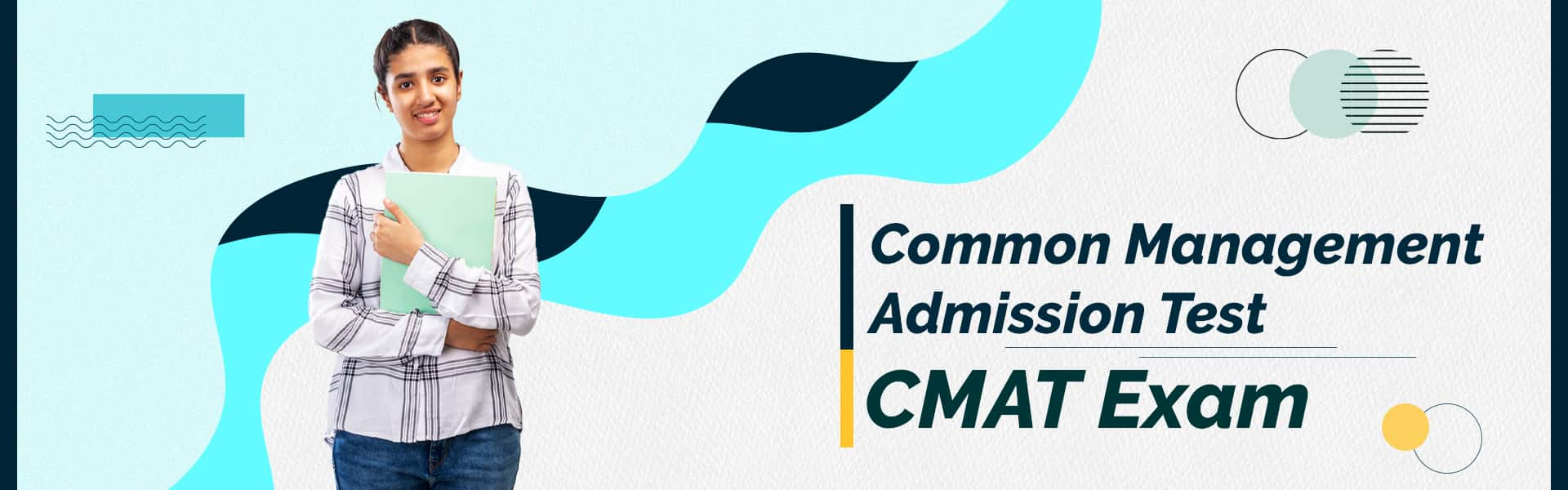 Common Management Admission Test (CMAT Exam Pattern 2021)