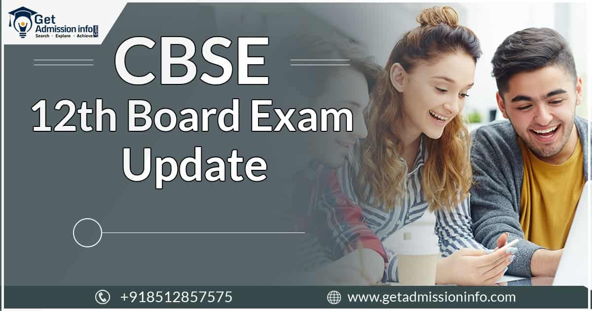 Gear up Students!! CBSE 12th Exam will be Conducted Soon