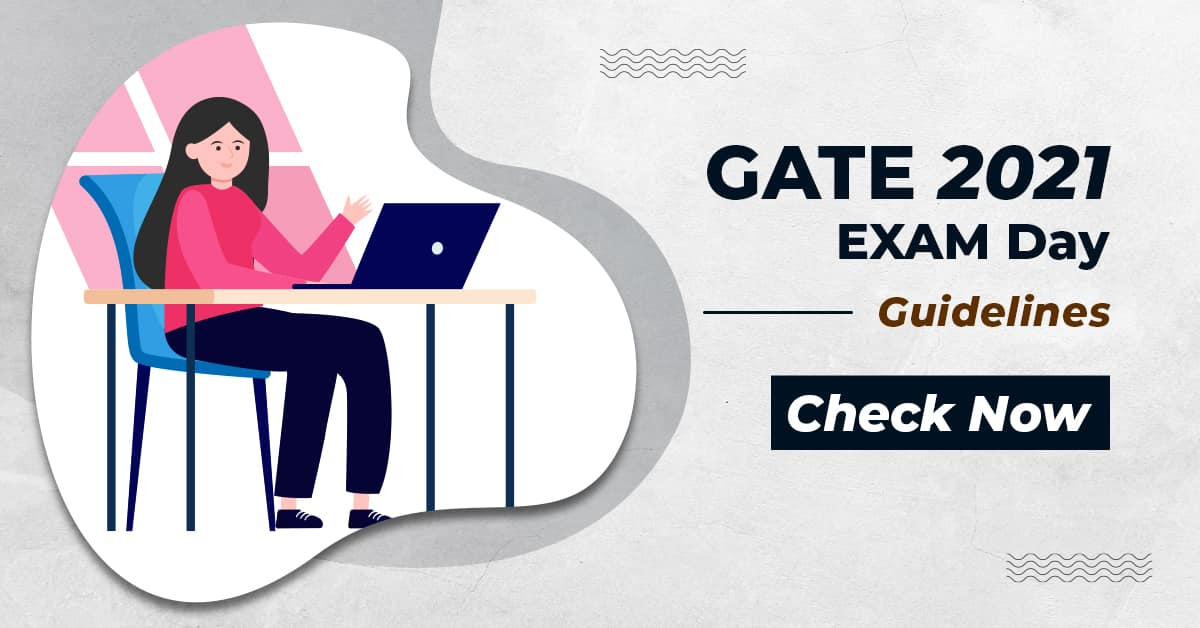 IIT Bombay has Announced GATE 2021 Exam Day Guidelines | Check Now