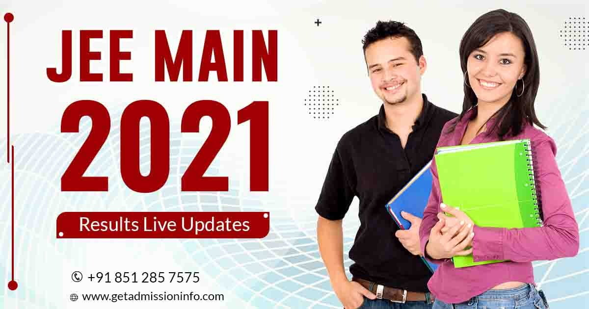 JEE Main 2021 Results Live Updates: NTA Announced Results