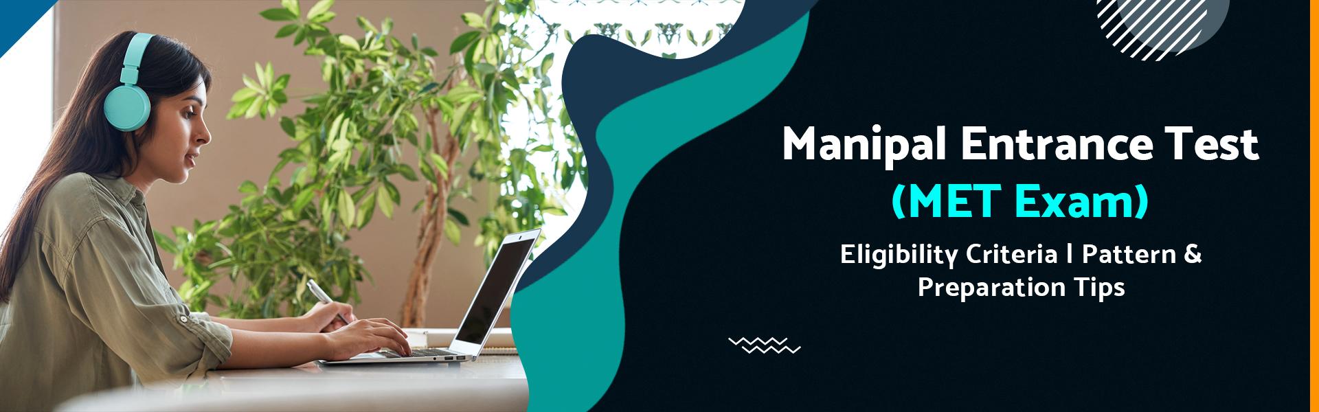 Manipal Entrance Test (MU OET Exam 2021)