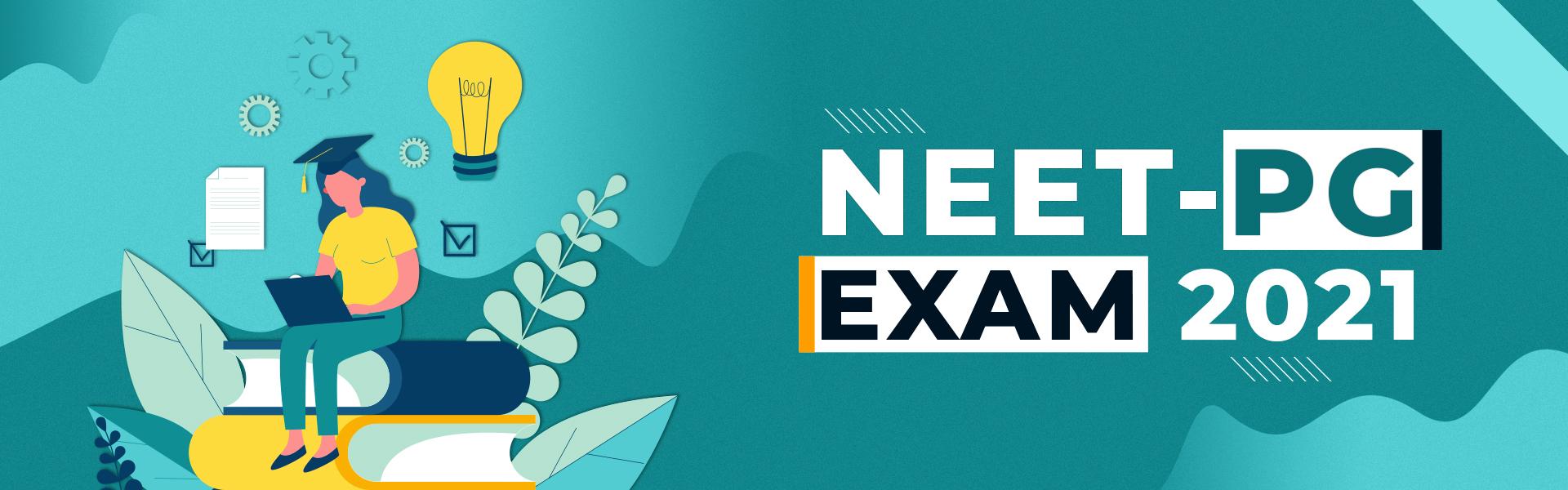 NEET PG Exam 2021