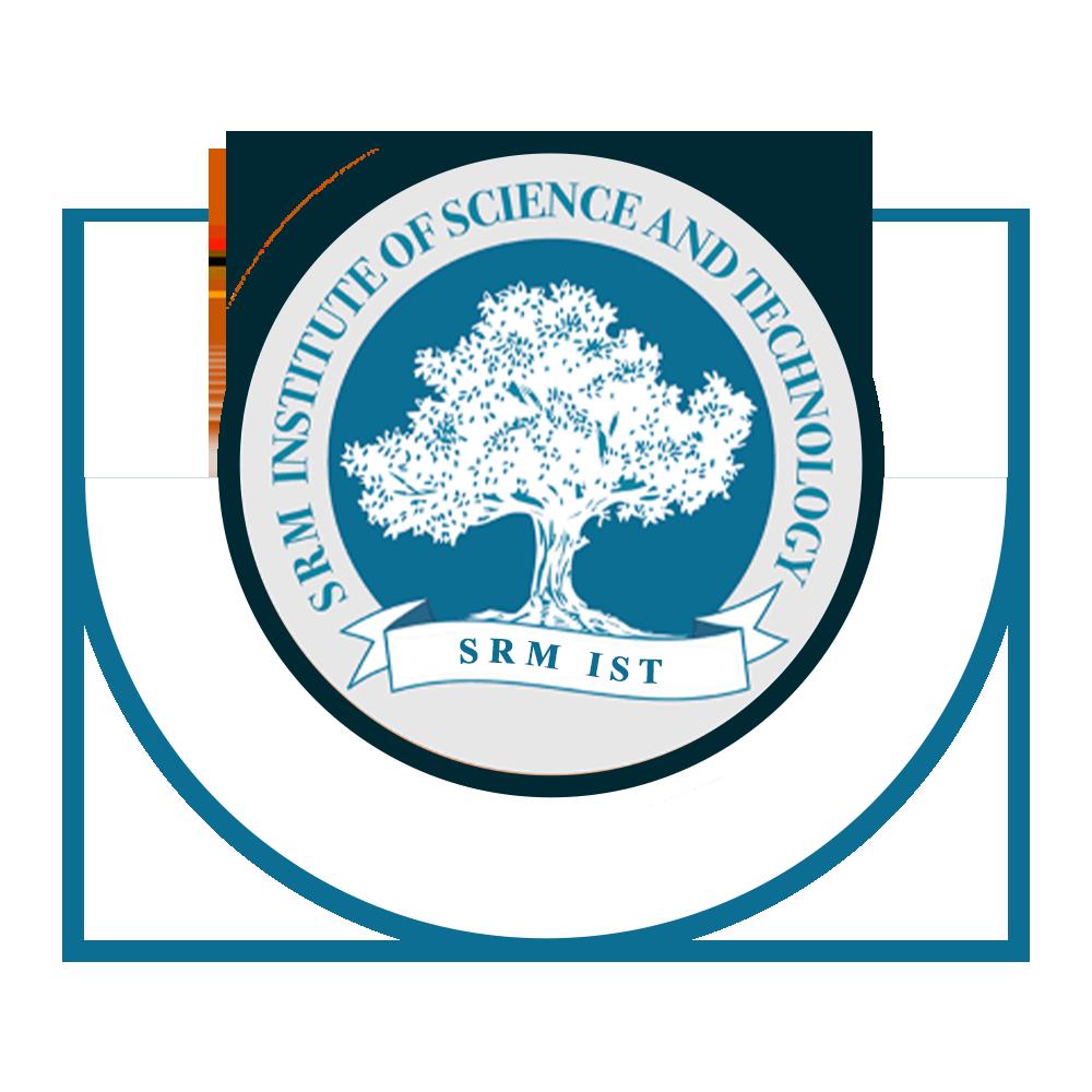 SRM Institute of Science and Technology| SRMIST University 2021