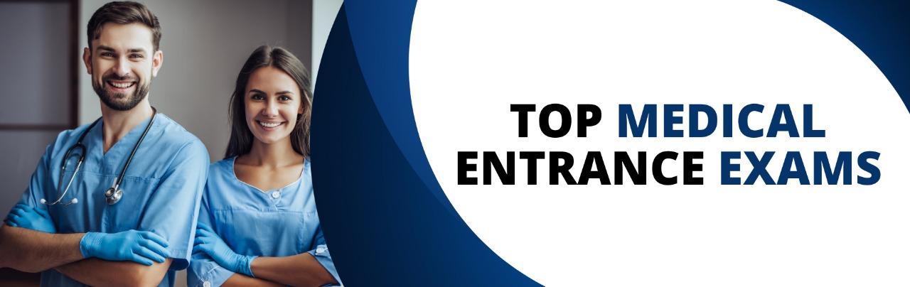 Top Medical Entrance Exams